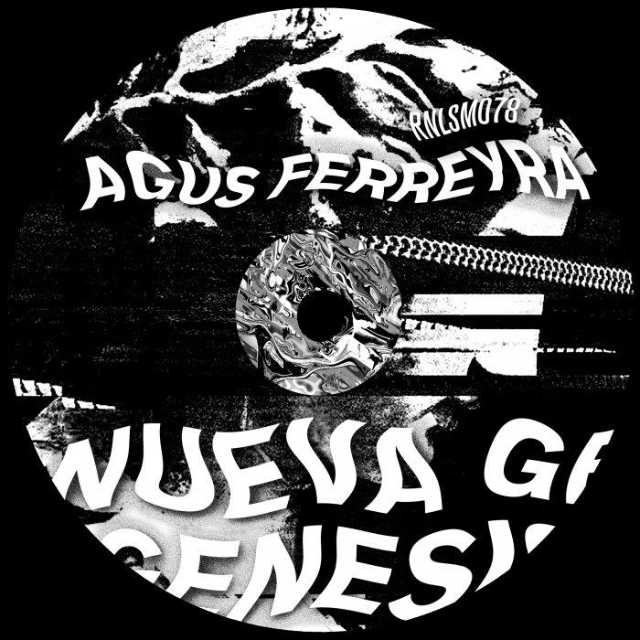 AGUS FERREYRA - Nueva Genesis EP