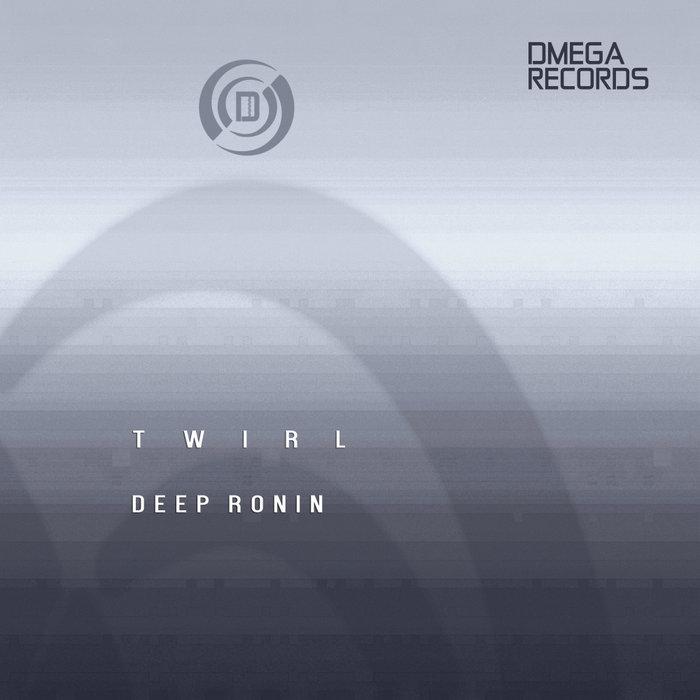 DEEP RONIN - Twirl