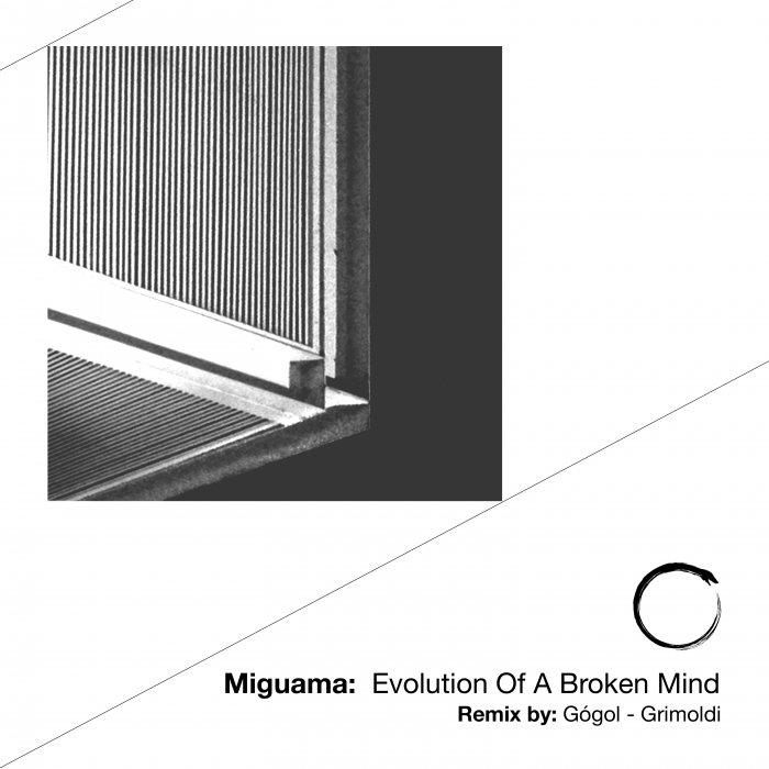 MIGUAMA - Evolution Of A Broken Mind
