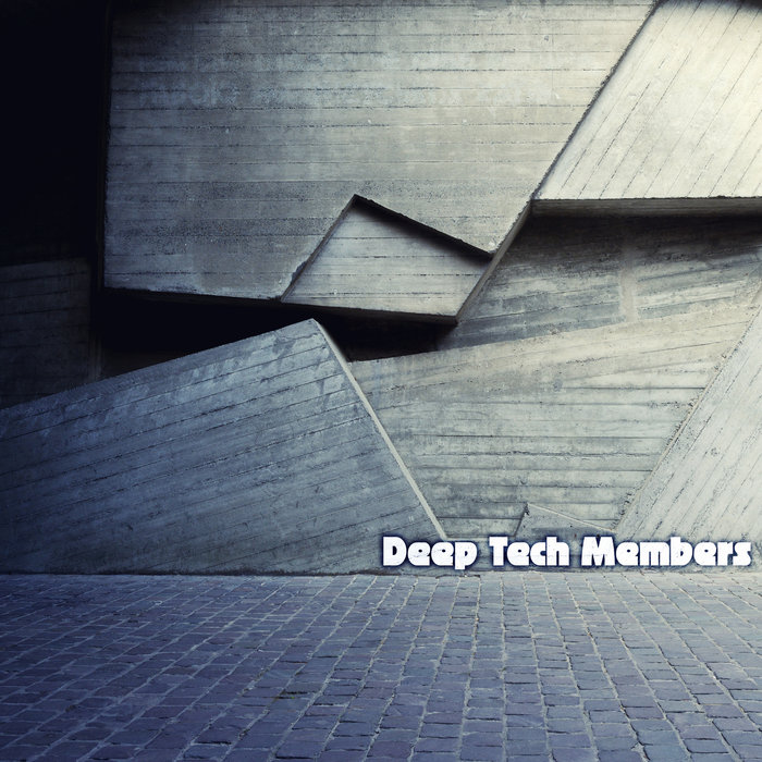 VARIOUS - Deep Tech Member