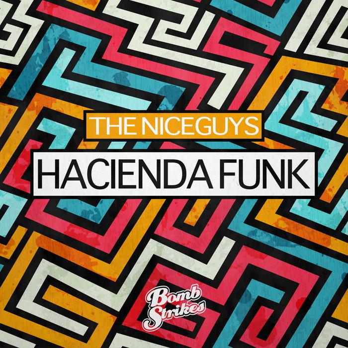 THE NICEGUYS - Hacienda Funk