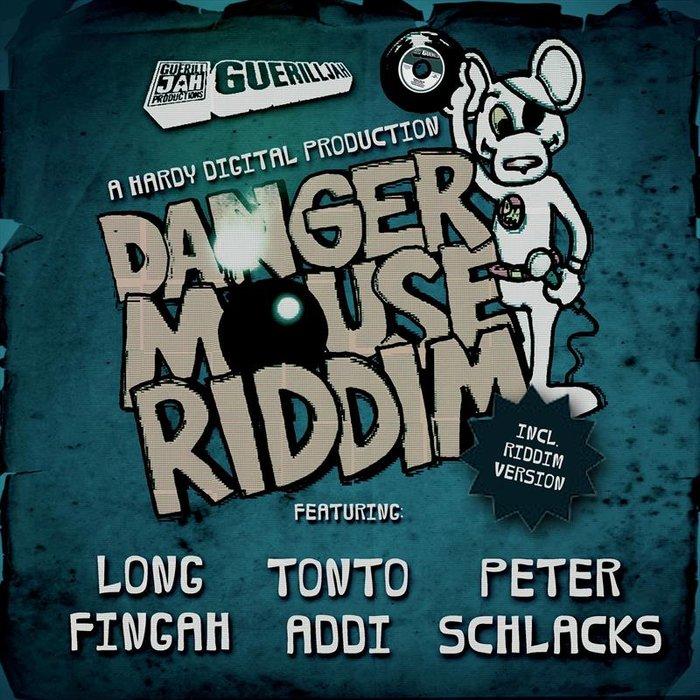 LONGFINGAH/TONTO ADDI/PETER SCHLACKS & HARDY DIGITAL - Danger Mouse Riddim