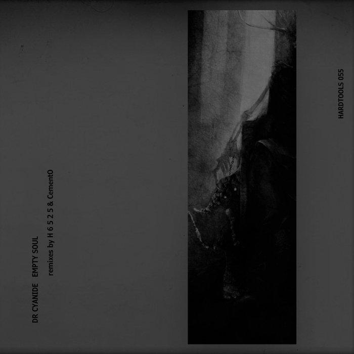DR CYANIDE - Empty Soul