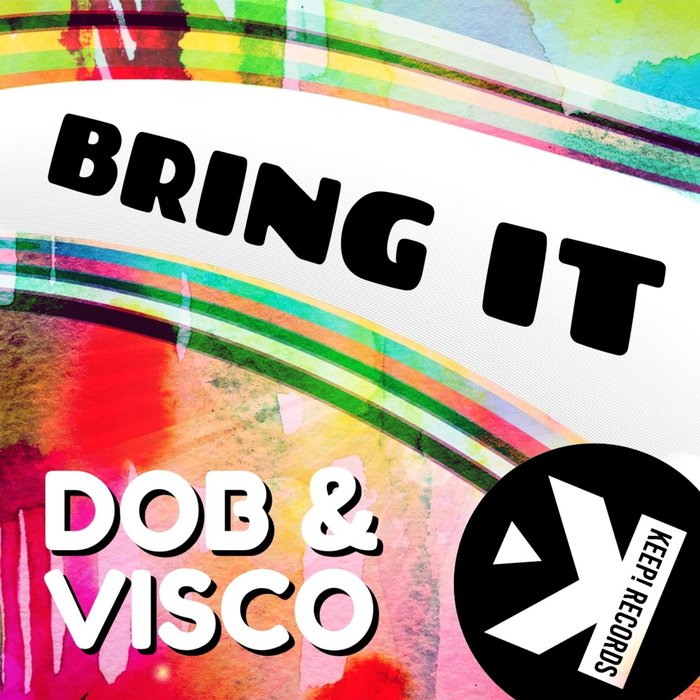 VISCO/DOB - Bring It