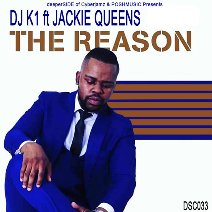 K1 feat JACKIE QUEENS - The Reason