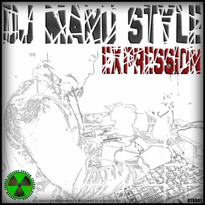 DJ MANU STYLE - Expression
