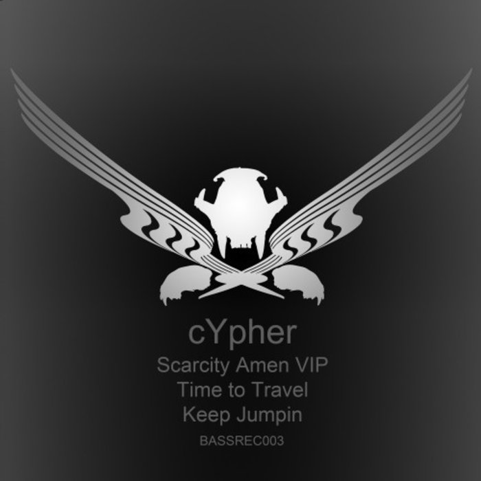 CYPHER - Scarcity (Amen VIP)/Time To Travel/Keep Jumping