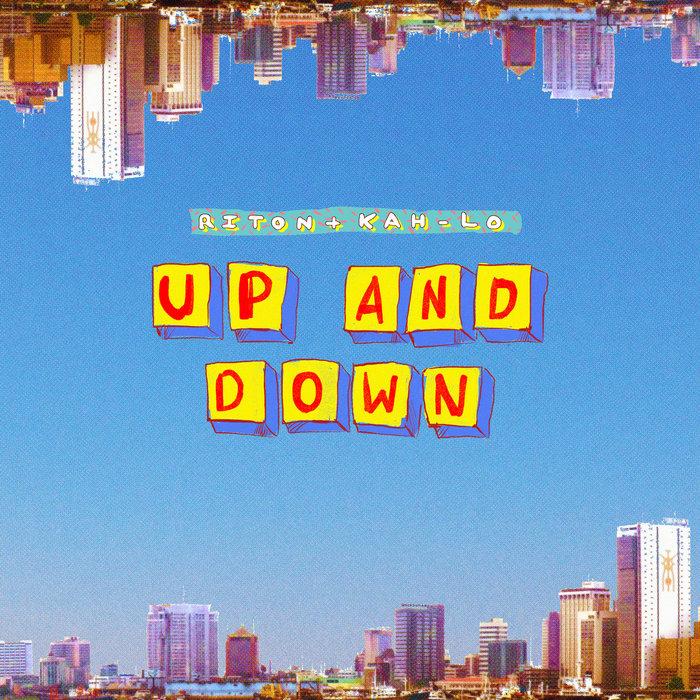 RITON & KAH-LO - Up & Down (Club)