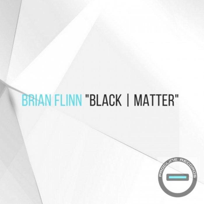 BRIAN FLINN - Black Matter