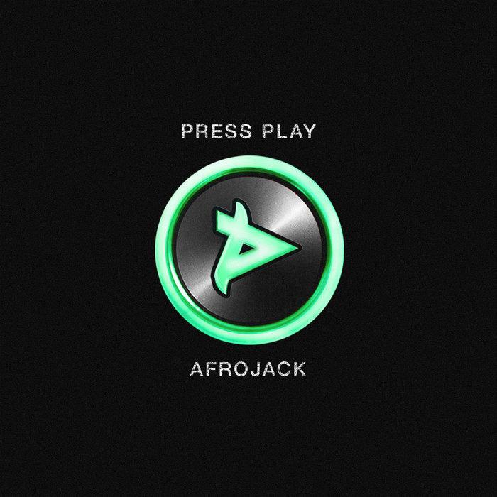 AFROJACK - Press Play