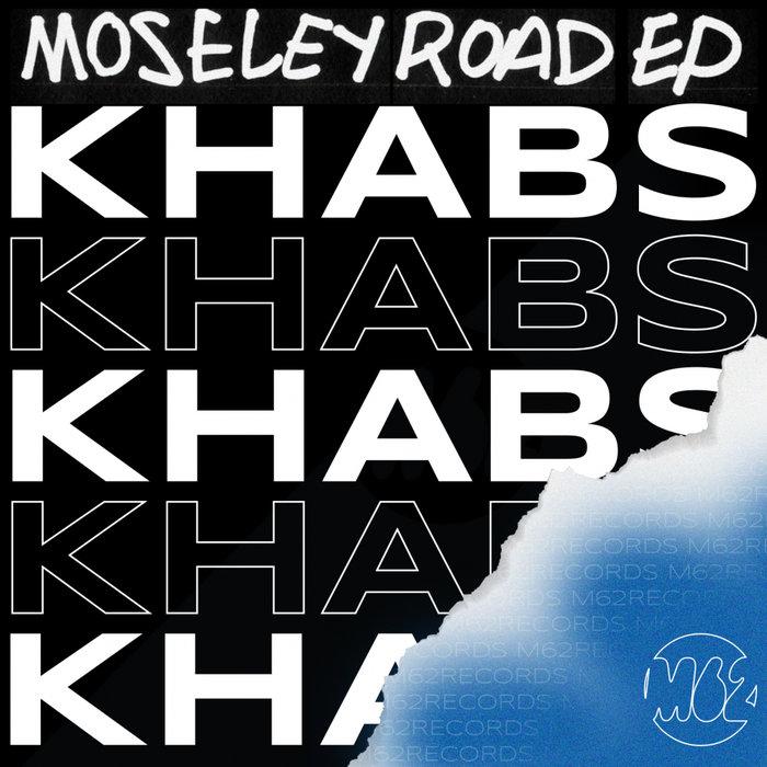 KHABS - Moseley Road EP