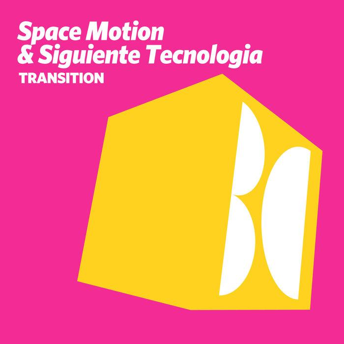 SPACE MOTION/SIGUIENTE TECNOLOGIA - Transition