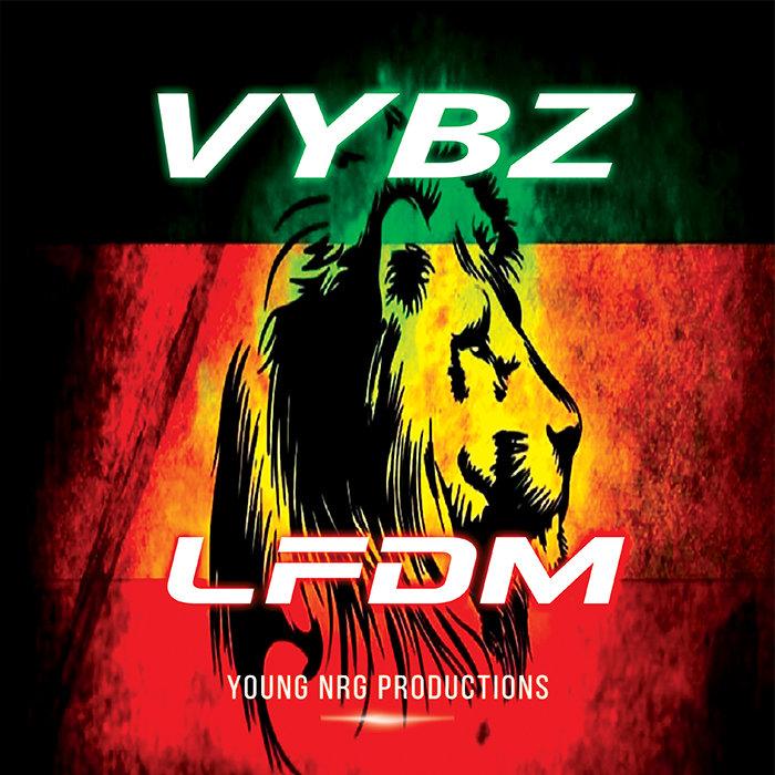 LFDM - Vybz