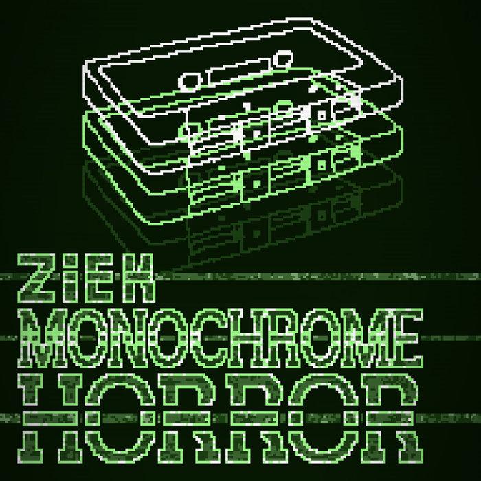 ZIEK - Monochrome Horror