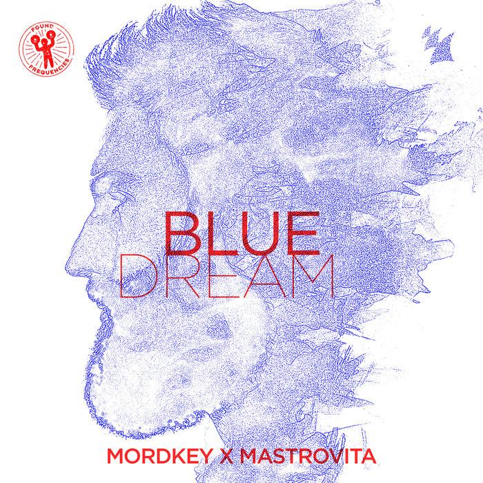 MORDKEY X MASTROVITA - Blue Dream