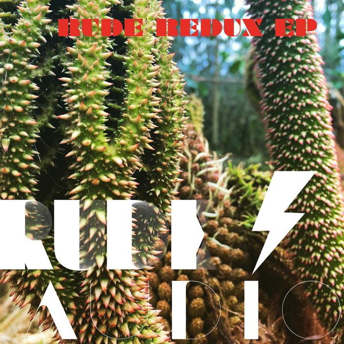 RUDE AUDIO - Rude Redux