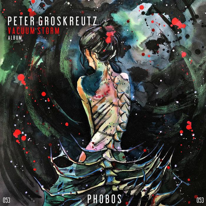 PETER GROSKREUTZ - Vacuum Storm