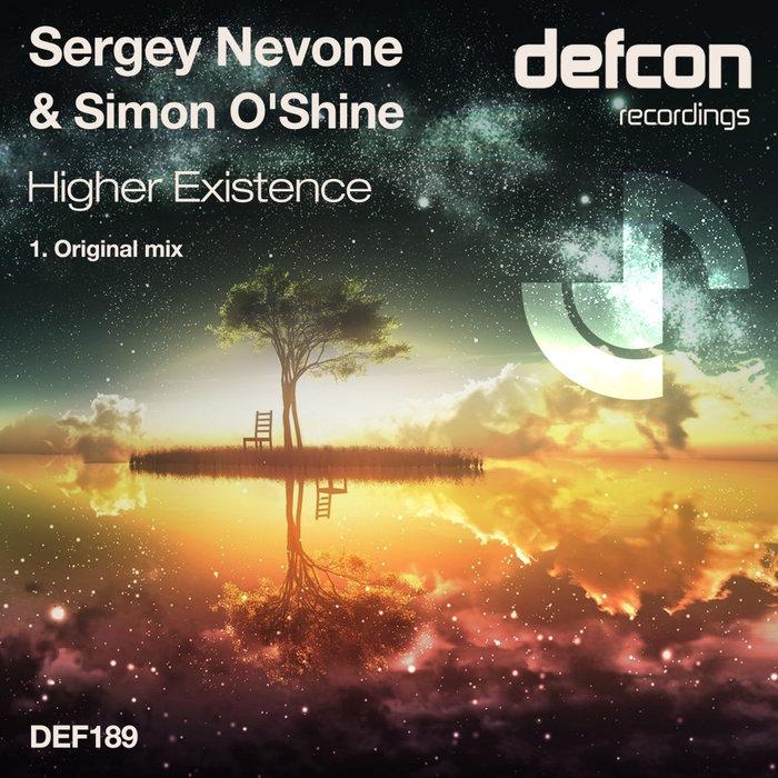 SERGEY NEVONE & SIMON O'SHINE - Higher Existence