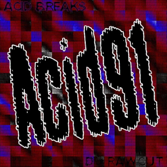 DJ RAWCUT - Acid91