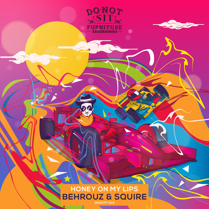 BEHROUZ/SQUIRE - Honey On My Lips EP
