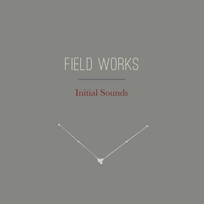 FIELD WORKS - Initial Sounds