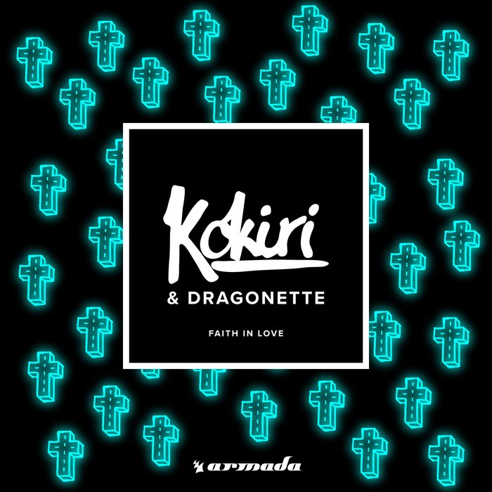 KOKIRI & DRAGONETTE - Faith In Love