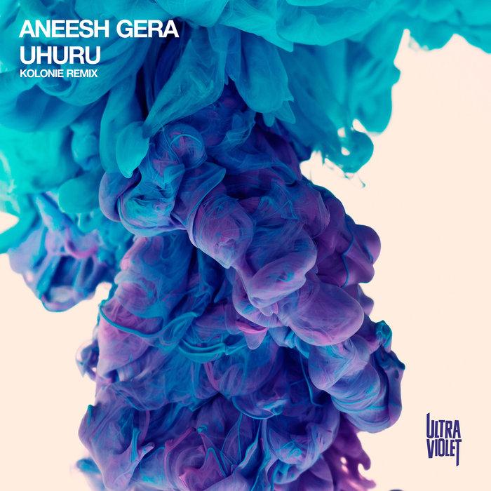 ANEESH GERA - Uhuru