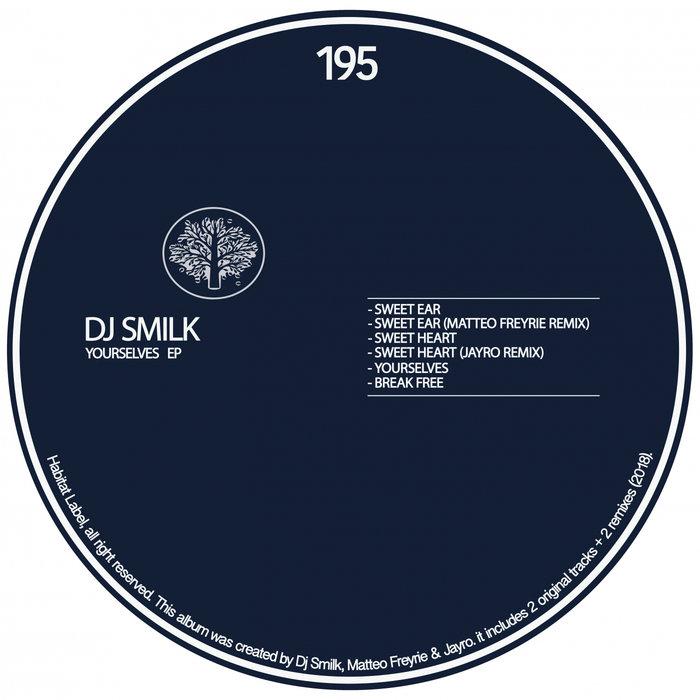 DJ SMILK - Yourselves EP