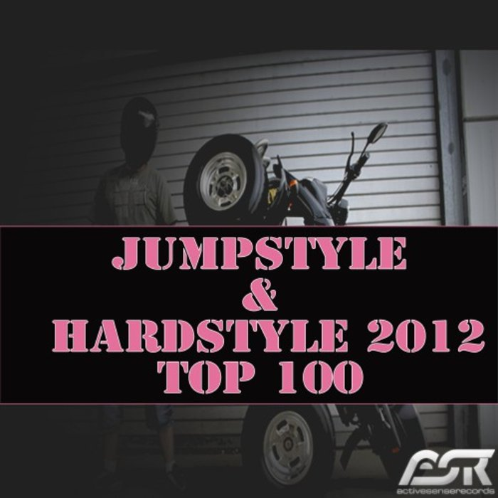 VARIOUS - Jumpstyle & Hardstyle 2012 Top 100 (Extended Versions Only)