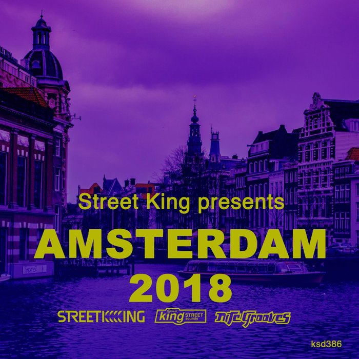 VARIOUS - Street King Presents: Amsterdam 2018