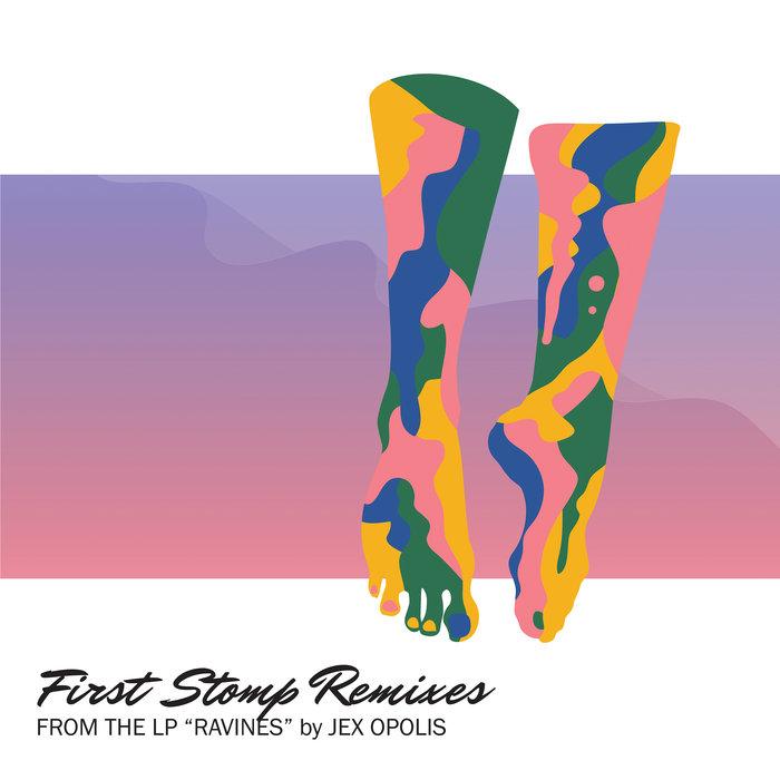 JEX OPOLIS - First Stomp (Remixes)