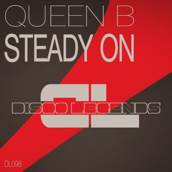 DJ QUEEN B - Steady On