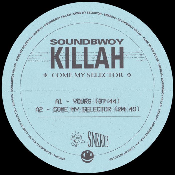 SOUNDBWOY KILLAH - Come My Selector