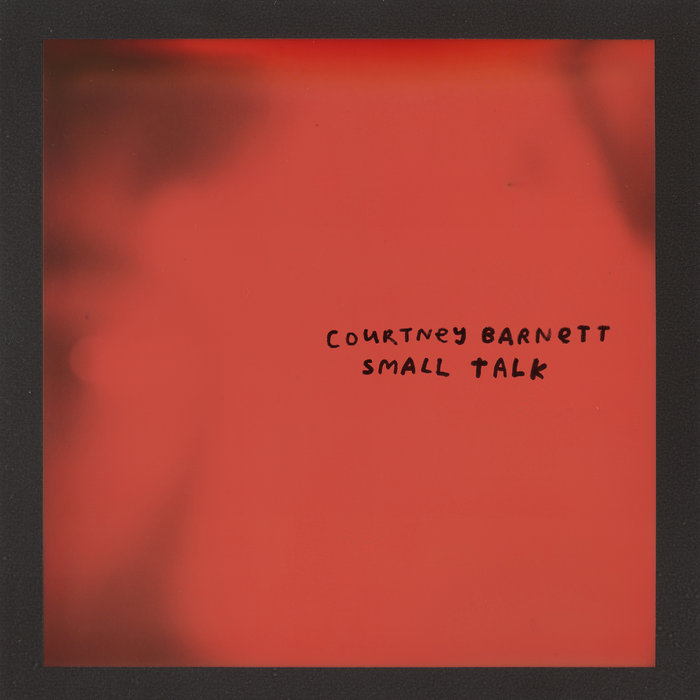 COURTNEY BARNETT - Small Talk