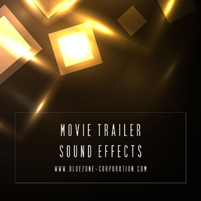 BLUEZONE CORPORATION - Movie Trailer Sound Effects (Sample Pack WAV)