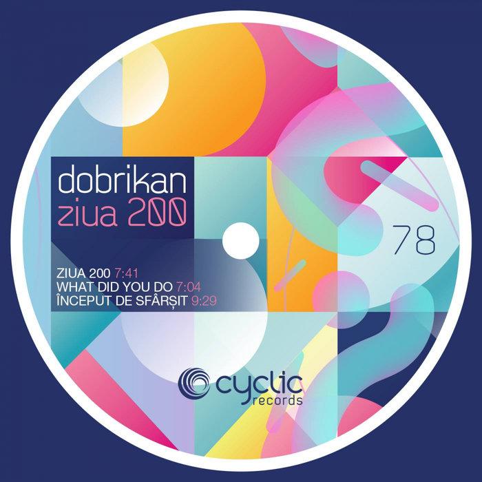 DOBRIKAN - Ziua 200