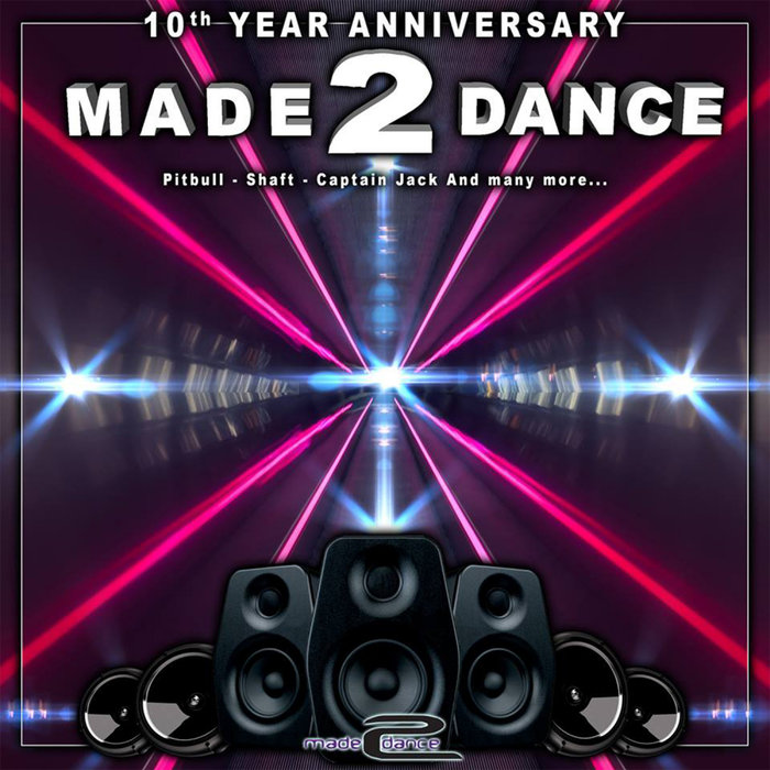 VARIOUS - Made2Dance 10th Year Anniversary