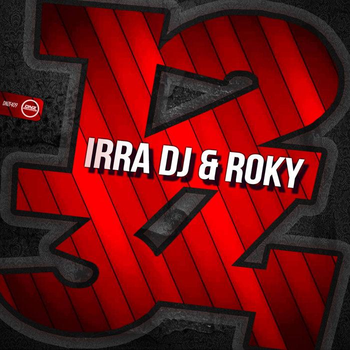 IRRA DJ & ROKY - 1 2 3 4