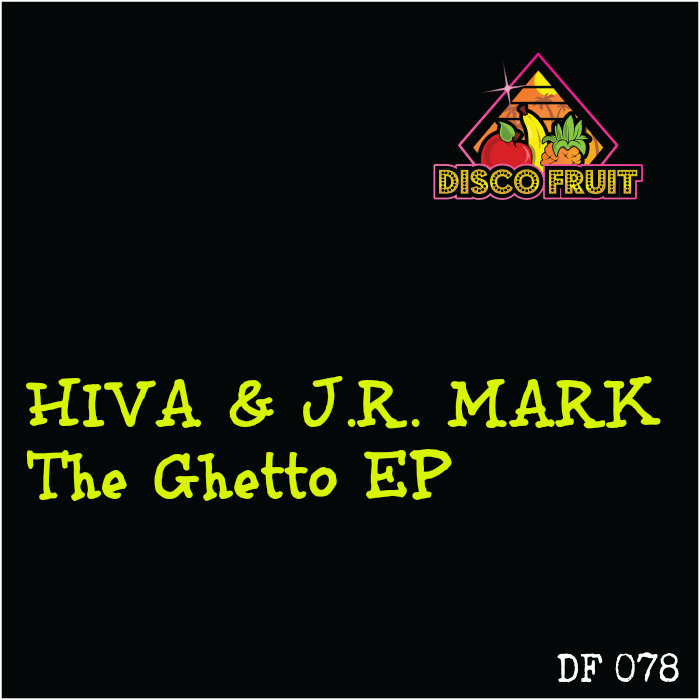 HIVA/JR MARK - The Ghetto EP