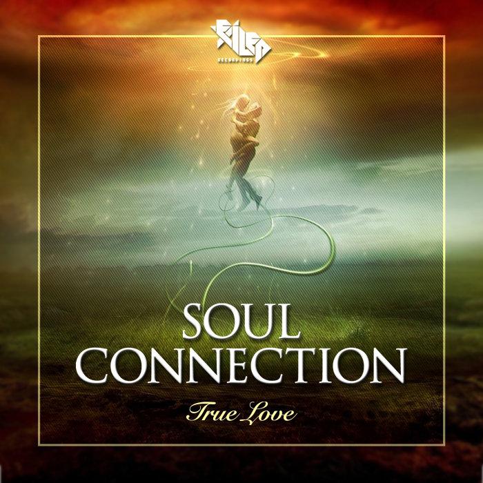 SOUL CONNECTION - True Love