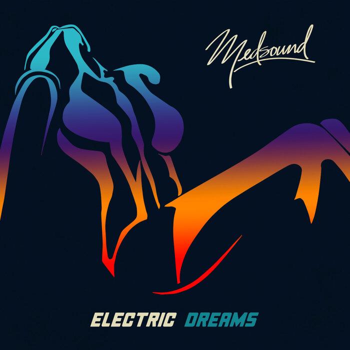 MEDSOUND - Electric Dreams