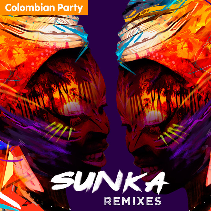 SUNKA - Colombian Party Remixes