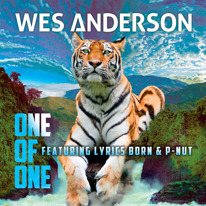 WES ANDERSON feat LYRICS BORN & P-NUT - One Of One