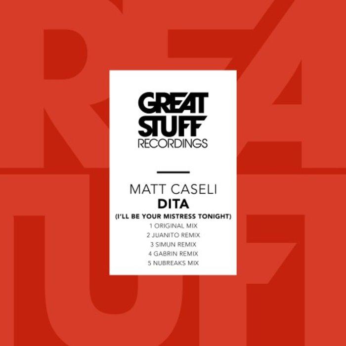 MATT CASELI - Dita (I'll Be Your Mistress Tonight)