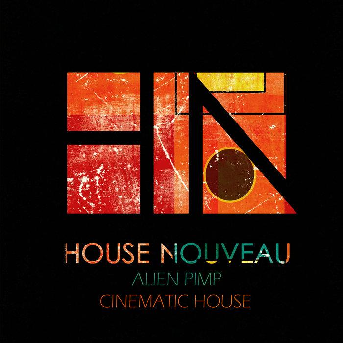 ALIEN PIMP - Cinematic House