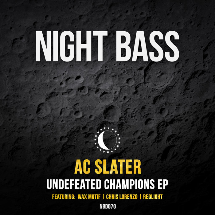 AC SLATER - Undefeated Champions EP
