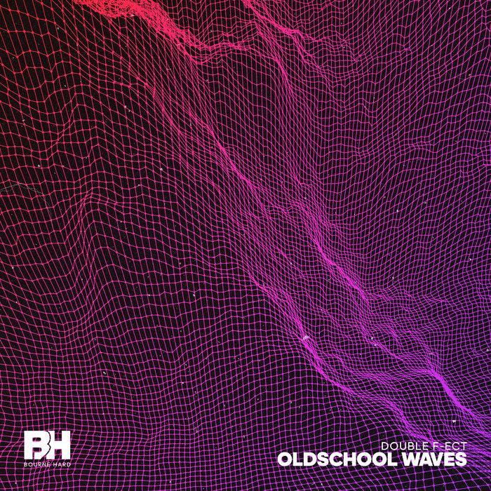 DOUBLE F-ECT - Oldschool Waves