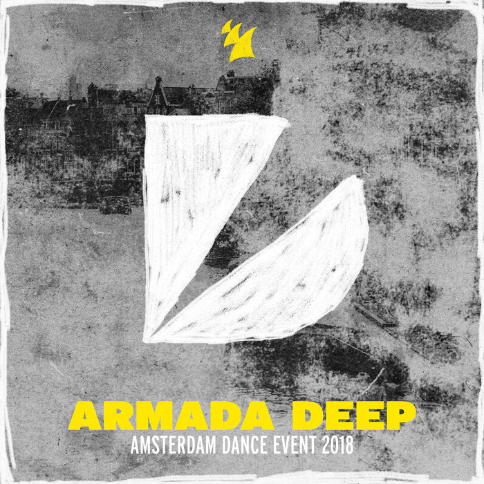 VARIOUS - Armada Deep: Amsterdam Dance Event 2018