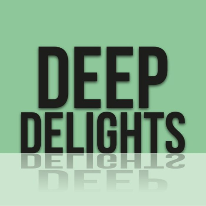 VARIOUS - Deep Delights