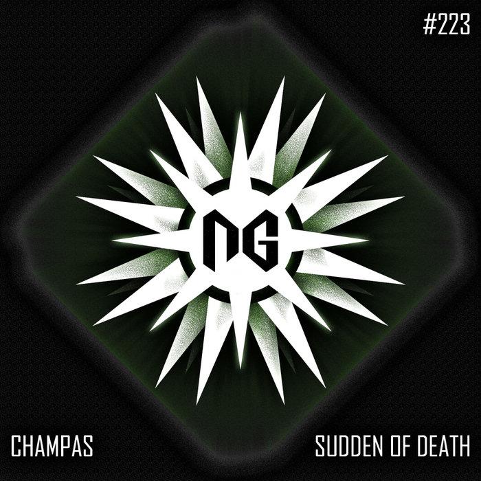CHAMPAS - Sudden Of Death